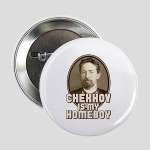 "Chekhov is my Homeboy 2.25"" Button"