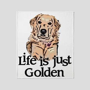 Life is Just Golden Throw Blanket