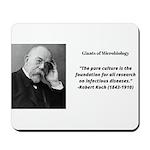 Robert Koch quote Mousepad