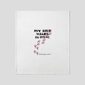 My Bird Walks... Throw Blanket