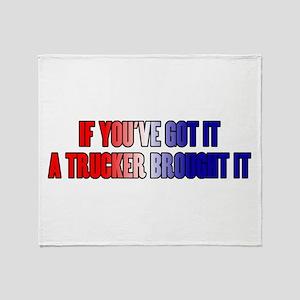 If You've Got It Throw Blanket