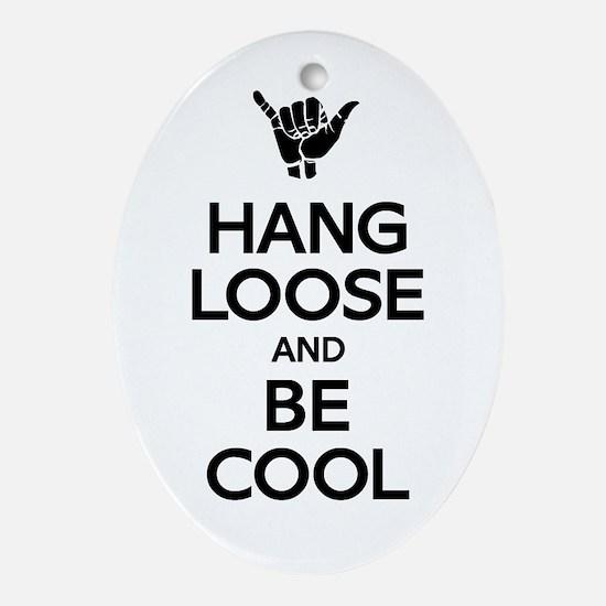 Hang Loose Ornament (Oval)