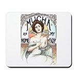 Mucha is my Homeboy Mousepad