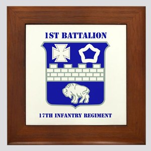 DUI - 1st Bn - 17th Infantry Regt with Text Framed