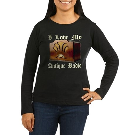 I Love My Antique Radio Women's Long Sleeve Dark T