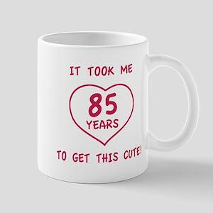 Funny 85th Birthday (Heart) Mug