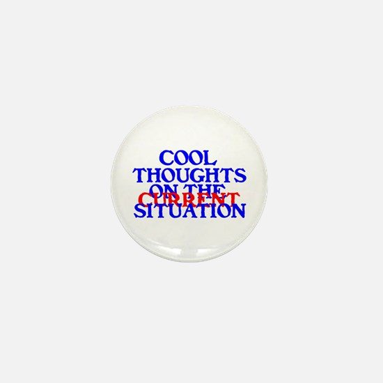 COOL THOUGHTS Mini Button