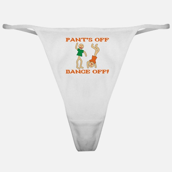 Pant's Off, Dance Off Classic Thong