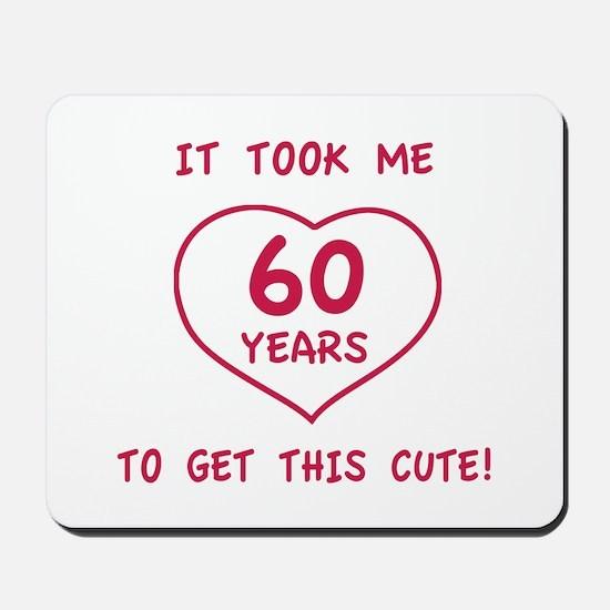 Funny 60th Birthday (Heart) Mousepad