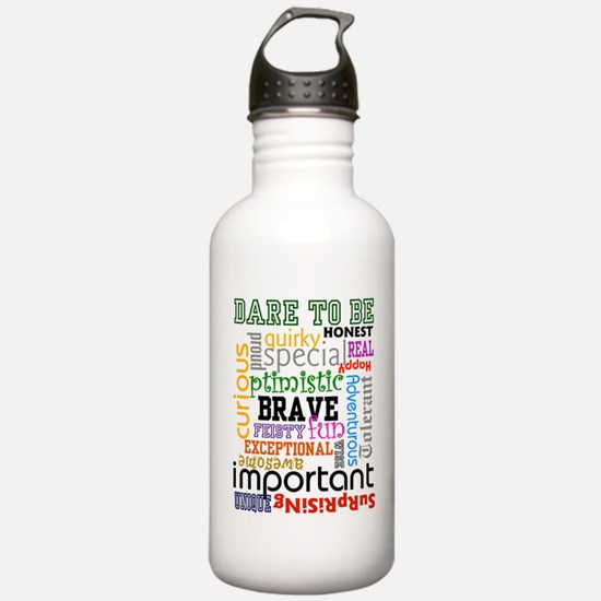 """Dare to Be"" - Water Bottle"