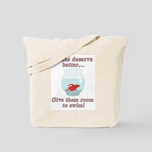 Bettas Deserve Better Tote Bag
