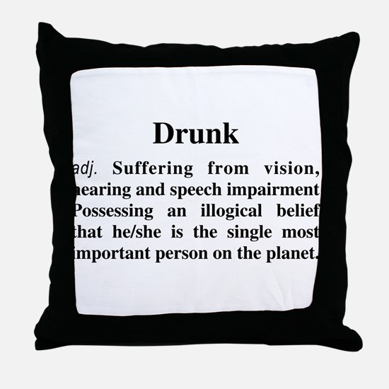 The Definition Of Drunk Throw Pillow