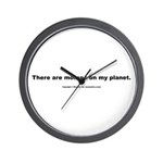 There are morons on my planet. Wall Clock