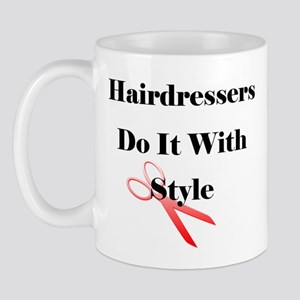 Hairdressers Do It With Style Mug