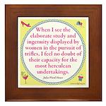 Julia Ward Howe quote Framed Tile