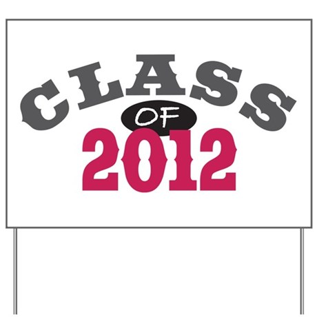 Class Of 2012 Red Yard Sign