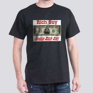 Rich Guy Seeks Rich Girl Black T-Shirt