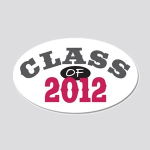 Class Of 2012 Red 22x14 Oval Wall Peel