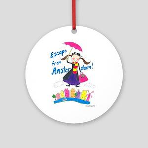 Escape from Amsterdam! Ornament (Round)