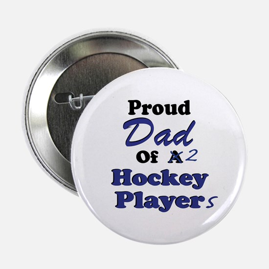Dad 2 Hockey Players Button