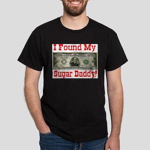 I Found My Sugar Daddy! Black T-Shirt