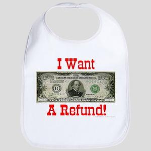 I Want A Refund! Bib