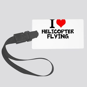 I Love Helicopter Flying Luggage Tag