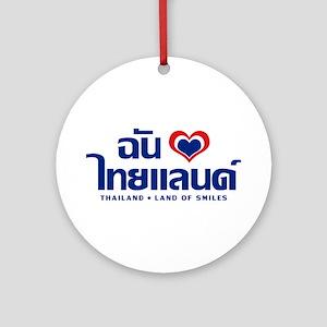 I Love (Heart) Thailand Ornament (Round)