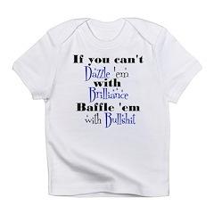 Brilliance? Infant T-Shirt