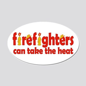Firefighters Can Take the Heat 20x12 Oval Wall Dec