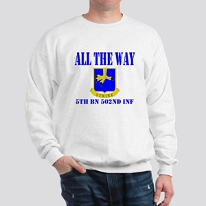 All The Way 5th Bn 502nd Inf Sweatshirt