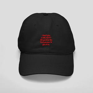 Don't Give a Shit Black Cap