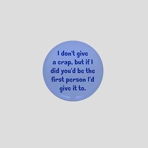 Don't Give a Crap Mini Button