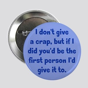 """Don't Give a Crap 2.25"""" Button"""