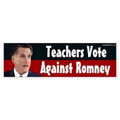 Teachers Vote Against Romney bumper sticker