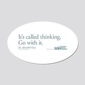 It's called thinking. - Grey' 22x14 Oval Wall Peel