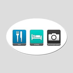 Eat, Sleep, Photography 22x14 Oval Wall Peel