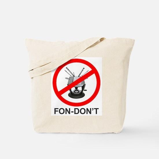 Fondue Fon-don't! Tote Bag