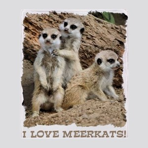 I LOVE MEERKATS Throw Blanket