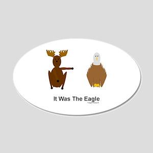 Moose Blames Eagle 22x14 Oval Wall Peel
