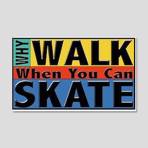Why Walk Skate 22x14 Wall Peel