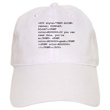 You're a geek :) HTML code Cap