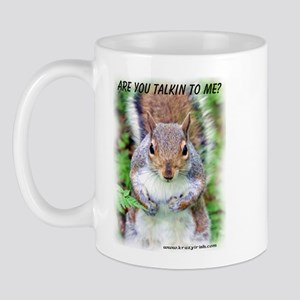 Are You Talkin To Me Mug