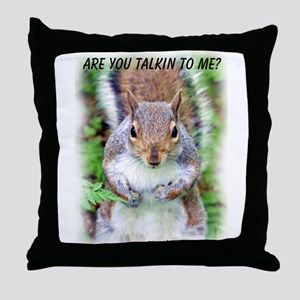 Are You Talkin To Me Throw Pillow