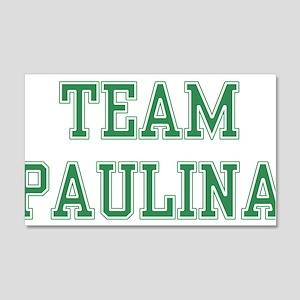 TEAM PAULINA 22x14 Wall Peel
