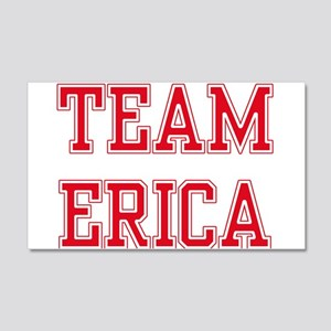 TEAM ERICA 22x14 Wall Peel