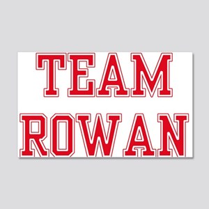 TEAM ROWAN 22x14 Wall Peel