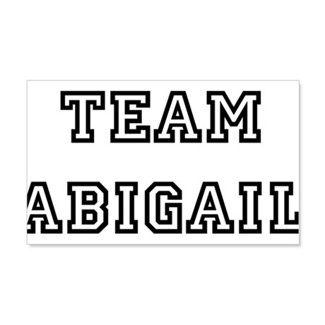TEAM ABIGAIL 22x14 Wall Peel