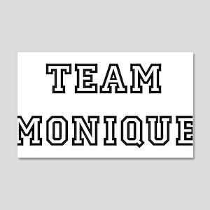 TEAM MONIQUE 22x14 Wall Peel