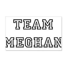 TEAM MEGHAN 22x14 Wall Peel